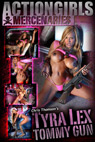 Mercenary Chris Thomson's Tyra Lex Tommy Gun Photo Layout & Zip